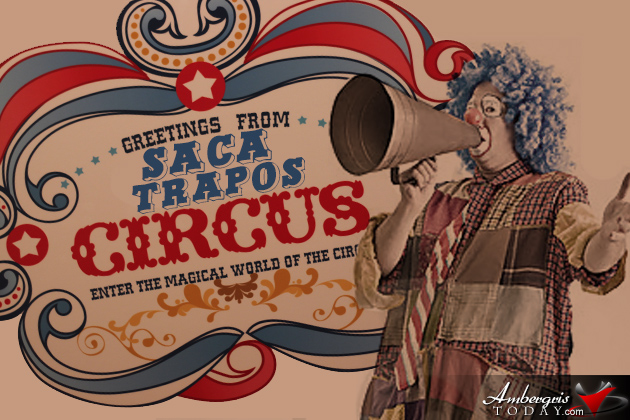 The Circus Is Coming To San Pedro Village