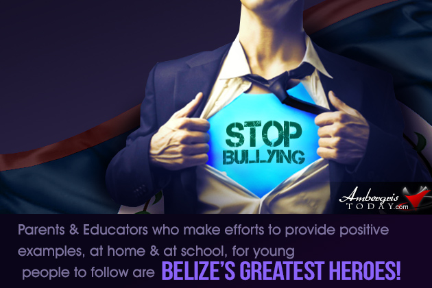 Education in Belize: Stressing the Positive (From Challenges to Solutions) Let Stop Bullying