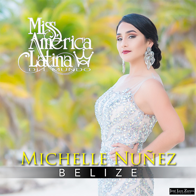 Michelle Nuñez to Represent Belize at Miss America Latina del Mundo