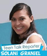 Teen Talk Reporter Solani Graniel