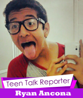 Teen Talk Reporter Ryan Ancona