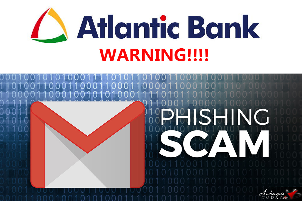 Atlantic Bank Warns Customers of Phishing Scam