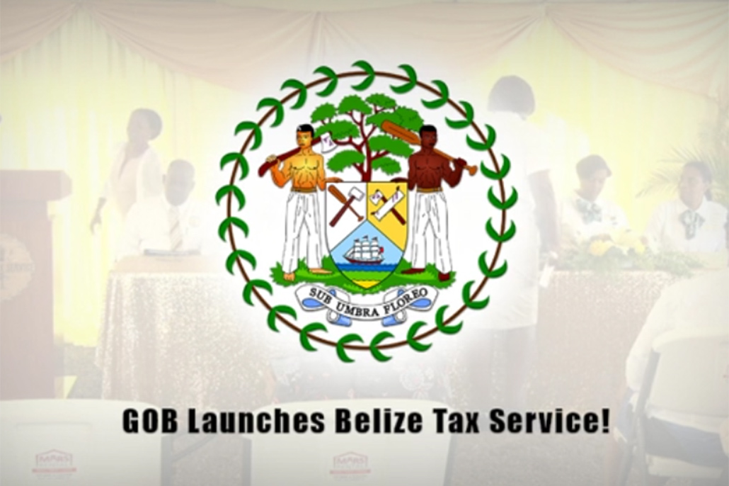 Government of Belize Launches the Belize Tax Service Department