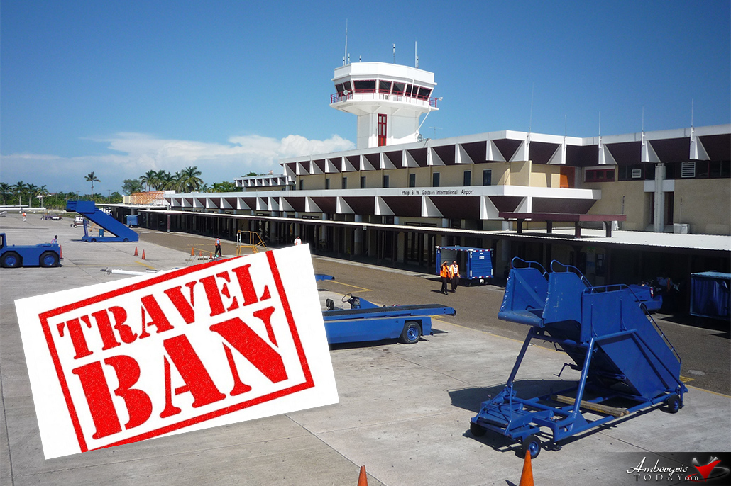 Government of Belize Issues Travel Ban for Travelers having Recently Visited China