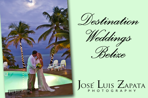 Destinatiopn Weddings Belize by Jose Luis Zapata Photography