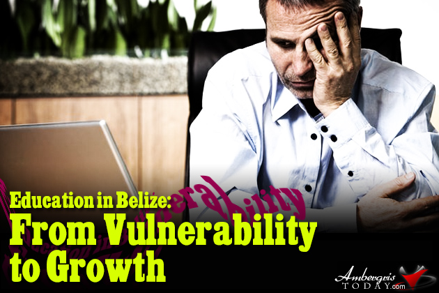 Education in Belize: From Vulnerability to Growth!