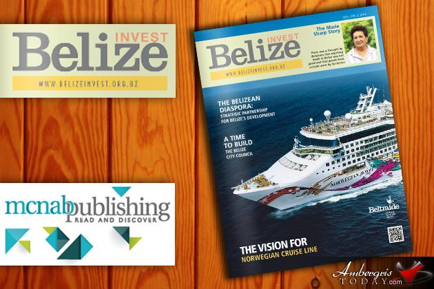 Beltraide & McNab Publishing Ltd Partners for the Invest Belize Magazine