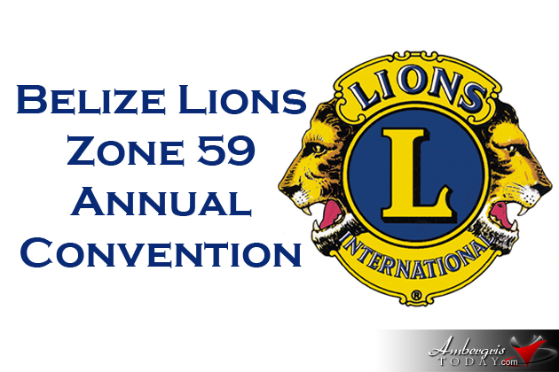 Belize Lions Zone 59 - Annual  Convention