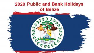 2020 Public and Bank Holidays for Belize