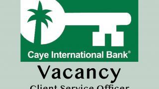 Caye International Bank Vacancy